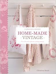 sewing projects for the home uk. home made vintage: over 40 quick and easy sewing projects: amazon.co.uk: christina strutt: 9781904991434: books projects for the uk o