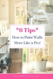 paint walls like a pro diy help on hello lovely studio