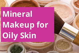 best mineral makeup for oily skin