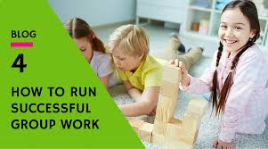 How To Run Successful Group Work The Highly Effective Teacher