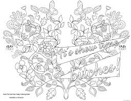 Its Show Time Bitches Swear Word Coloring Pages Printable