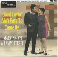 Image result for good lovin ain't easy to come by marvin and tammi 45