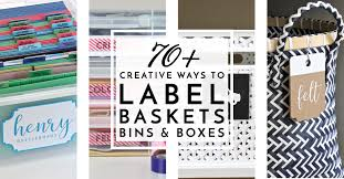 check out these 70 creative ways to label