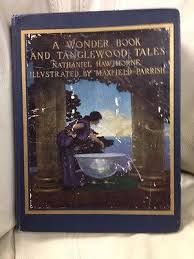 a wonder book and tanglewood tales by nathaniel hawthorne ill maxfield parrish