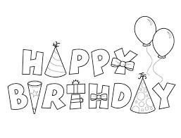 Happy Birthday Coloring Pages To Print Coloringstar