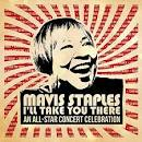 Mavis Staples: I'll Take You There - An All-Star Concert Celebration