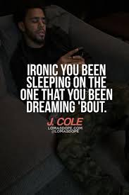 J Cole Quotes And Sayings Classy J Cole Song Quotes