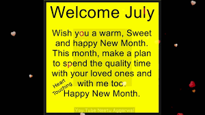Welcome July Quotes Welcome Month Of July Quotes