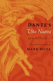 dante s vita nuova new edition a translation and an essay  dante s vita nuova new edition a translation and an essay by dante alighieri