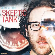 Ari Shaffir's Skeptic Tank