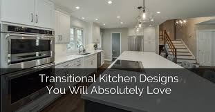 Transitional Kitchen Designs Beauteous Transitional Kitchen Designs You Will Absolutely Love Home