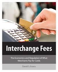 pdf interchange fees the economics
