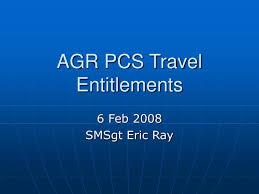 Ppt Agr Pcs Travel Entitlements Powerpoint Presentation