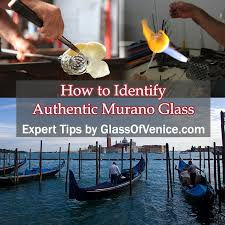 tips to identify authentic murano glass