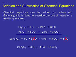 x x addition and subtraction of chemical equations