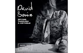 <b>David Bowie</b> - <b>Spying</b> Through A Keyhole/Clareville Grove Demos ...