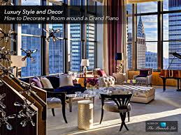 how to decorate furniture. Luxury Style And Decor - How To Decorate A Room Around Grand Piano Furniture E