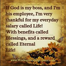 If God Is My Boss And I'm His Employee I'm So Very Thankful Of Classy Mesmerizing Quotes About Salary