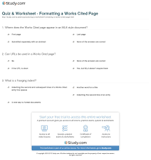 Quiz Worksheet Formatting A Works Cited Page Studycom