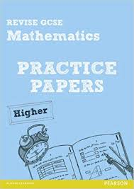 How To Revise A Paper Revise Gcse Mathematics Practice Papers Higher Revise Gcse