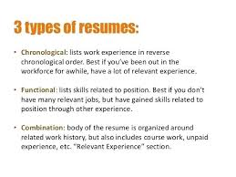 different kinds of resumes three types resume formats 3 resume formats  which one works for resumes