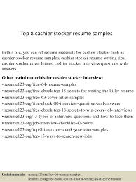 Top 8 cashier stocker resume samples In this file, you can ref resume  materials for ...