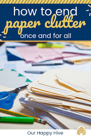 Papers Paper Super Simple Ways To Organize Important Papers And End Paper