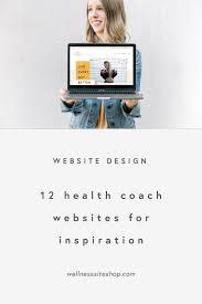 Wellness Website Design Inspiration 12 Health Coach Websites For Inspiration Wellness Site