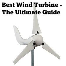 Wind Power Pros And Cons Chart Best Wind Turbine Reviews 2019 The Ultimate Guide