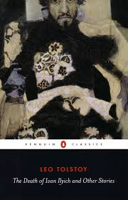 tolstoy mirabile dictu death of ivan ilyich tolstoy 9780140449617