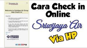 CARA CHECK IN ONLINE SRIWIJAYA AIR VIA HP   WEB CHECK IN SRIWIJAYA -  NdiVlog - YouTube