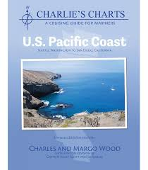Ocean Charts California Charlies Charts Of The U S Pacific Coast 6th Edition Revised 2015