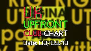 Uk Upfront Club Chart 09 09 2019 Music Week