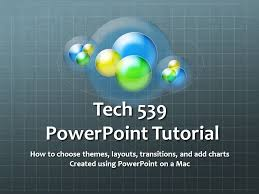 Powerpoint Charts Tutorial Tech 539 Powerpoint Tutorial How To Choose Themes Layouts