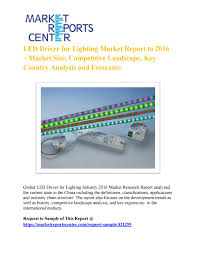 Global Lighting Market 2016 Global Led Driver For Lighting Market Research Report 2016