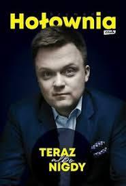 Szymon hołownia wystartuje w wyborach prezydenckich! Szymon Holownia Teraz Albo Nigdy Polish Book Polen Buch Ebay