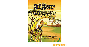The Jiger and the Tiraffe - Kindle edition by Higgins, Penny. Children  Kindle eBooks @ Amazon.com.
