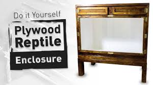 diy plywood reptile enclosure large version