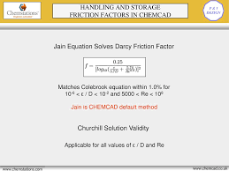 5 handling and storage friction factors in chemcad jain equation solves darcy friction factor matches colebrook