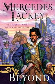 Mercedes lackey and james mallory, bestselling authors individually and together, return to the. Beyond The Founding Of Valdemar Book 1 By Mercedes Lackey
