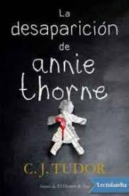 Sobre todo los de personal y otros gastos. La Desaparicion De Annie Thorne De C J Tudor Libro Gratis Pdf Y Epub Hola Ebook