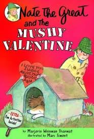 the paperback of the nate the great and the mushy valentine nate the great series by marjorie weinman sharmat marc simont