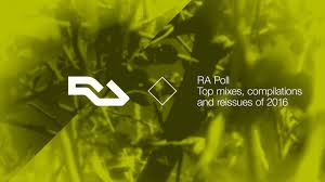 ra ra poll top mixes compilations and reissues of 2016