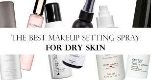 the best makeup setting spray for dry skin 2017 reviews and top picks