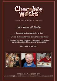 while the homemade chocolate gourmet chocolate and chocolate covered pretzels are enough to make your mouth water it s the plete chocolate works party