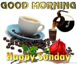 Happy Sunday Good Morning Quotes Best Of 24 Sunday Good Morning Wishes