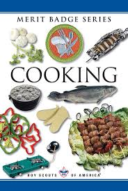 Cooking Merit Badge A Leaders Guide To Teaching The Revised Cooking Merit Badge