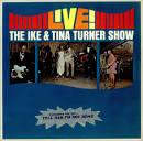 Live! The Ike & Tina Turner Show [Warner]