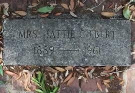 Hattie Gilbert Gravestone, Mt Pleasant Cemetery