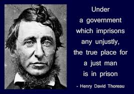 civil disobedience words of the sentient under a government which imprisons any unjustly the true place for a just man is